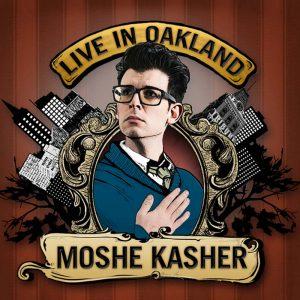 MosheKasher LiveInOakland thumbnail