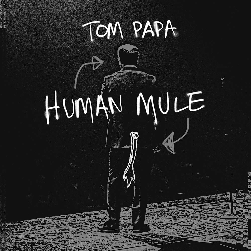 Tom Papa Human Mule