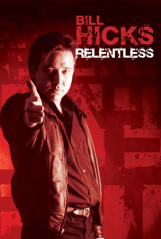 BillHicks Relentless poster030415 01gg