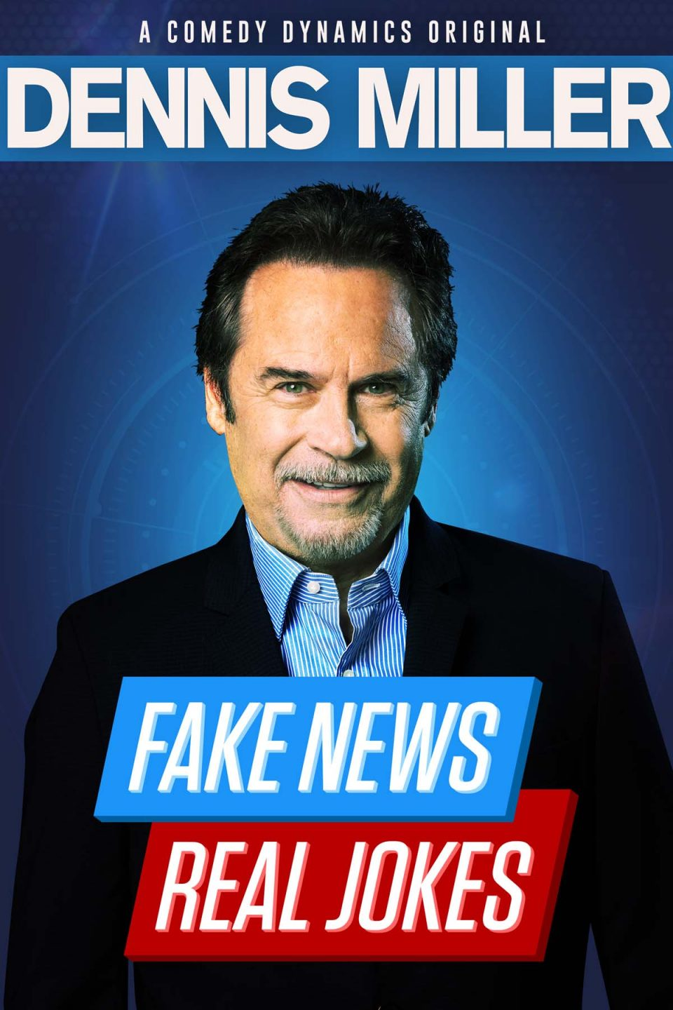 Dennis Miller: Fake News Real Jokes
