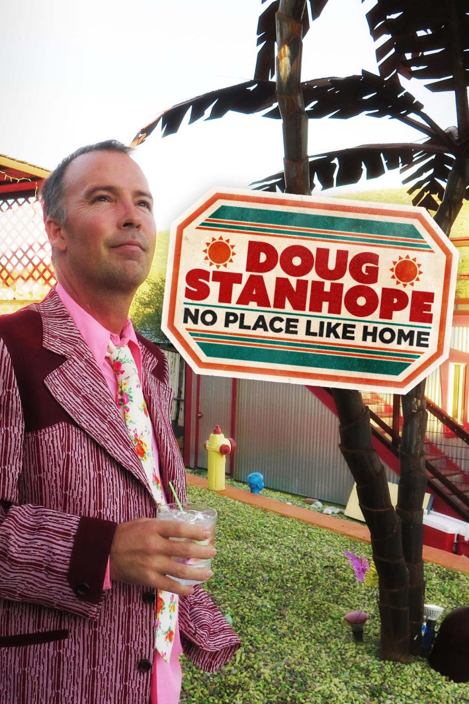 Doug Stanhope No Place Like Home Premiere 2000x3000 Vertical