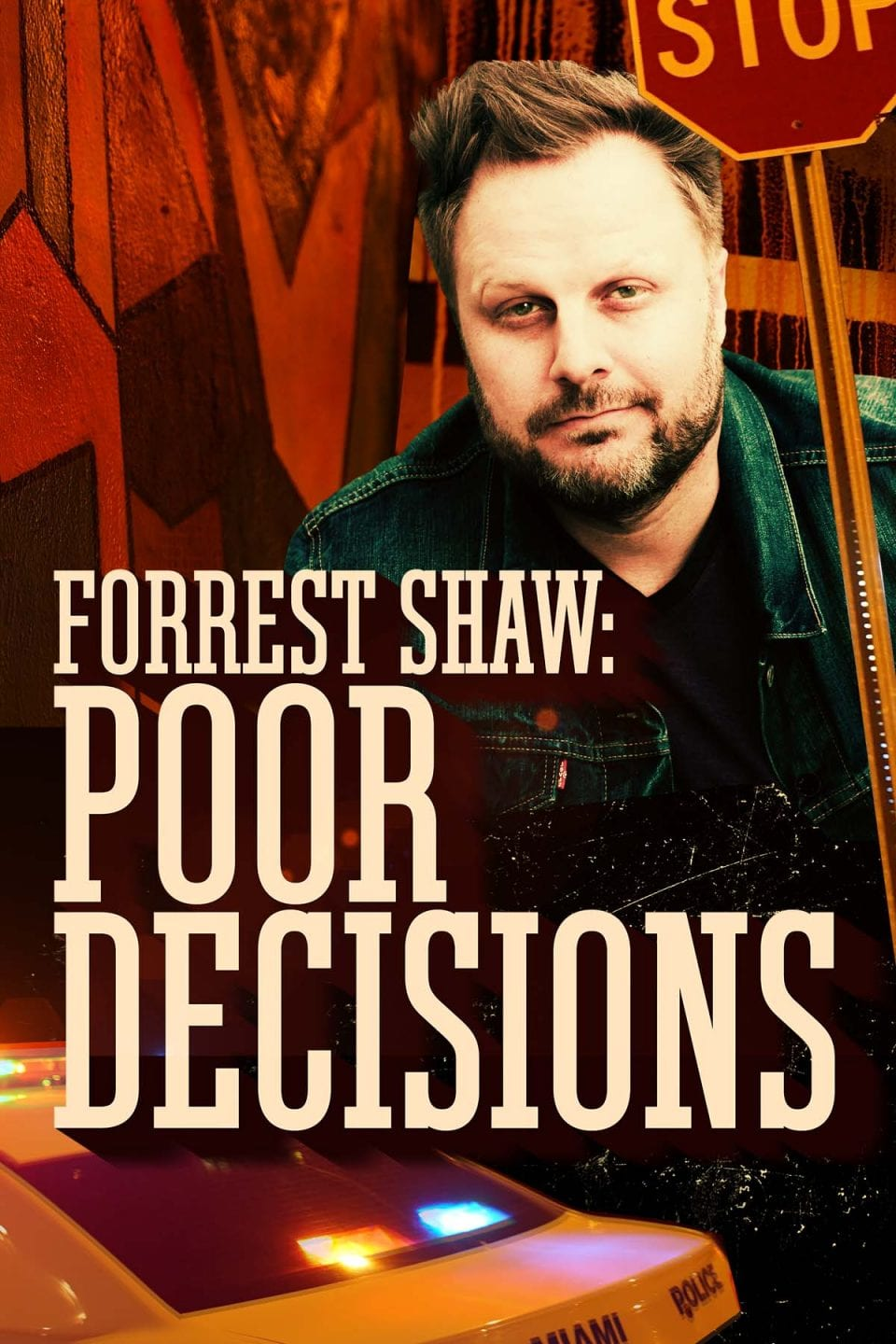 ForestShaw PoorDecisions Premiere 2000x3000