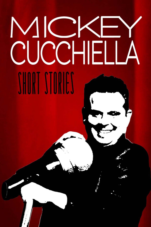 MickeyCucchiella ShortStories Premiere