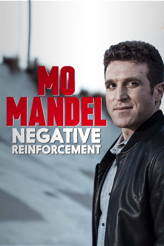 Mo Mandel Negative Reinforcement Premiere1400