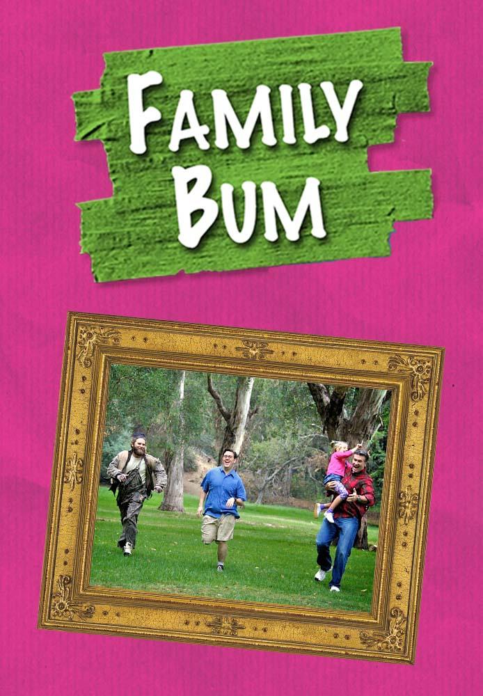 FamilyBum EP1 Poster 082616 02cj